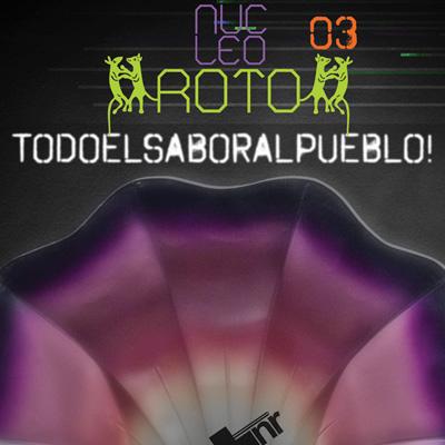 nucleoroto.orgTODOELSABORALPUEBLO! -
