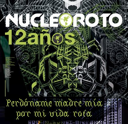 nucleoroto.orgPerdoname madre mia por mi vida rota, Nucleoroto 12 años -