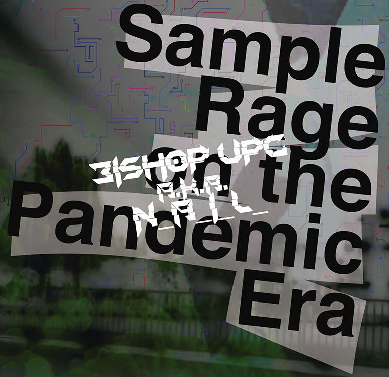 https://subunda.bandcamp.com/Sample rage on the pandemic era -